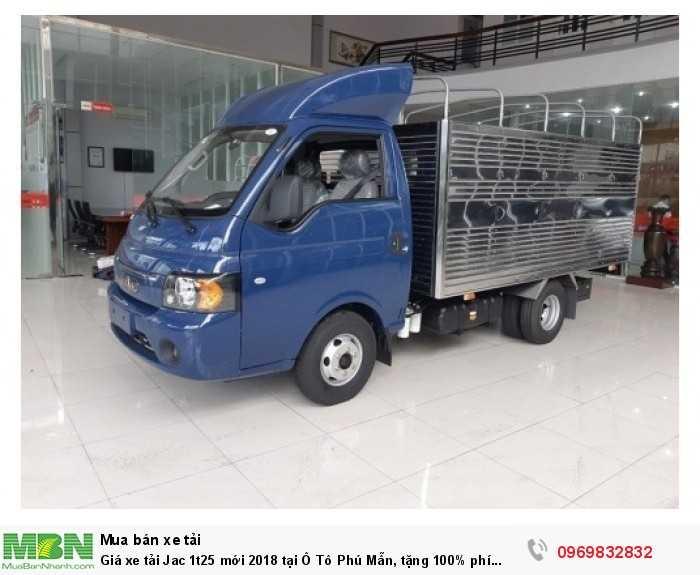 Giá xe tải Jac 1t25 mới 2018 tại Ô Tô Phú Mẫn, tặng 100% phí trước bạ, giao xe ngay