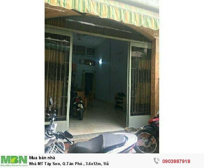 Nhà MT Tây Sơn, Q.Tân Phú , 3.6x12m, 1lầ