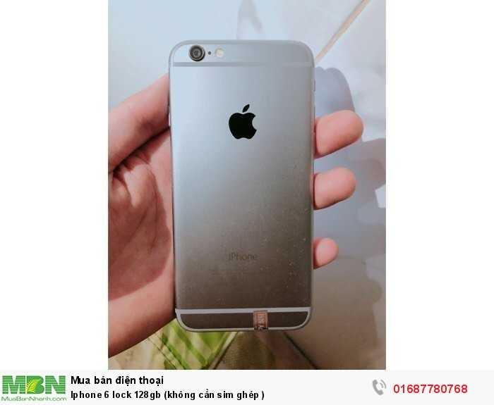 Iphone 6 lock 128gb (không cần sim ghép )1