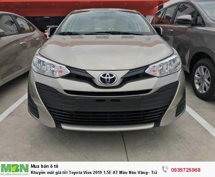 Khuyến mãi giá tốt Toyota Vios 2019 1.5E AT Màu Nâu Vàng– Trả trước 130tr nhận xe