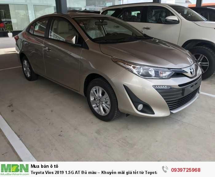 Toyota Vios 2019 1.5G AT Đủ màu – Khuyến mãi giá tốt từ Toyota An Thành - Hỗ trợ trả góp lãi suất thấp