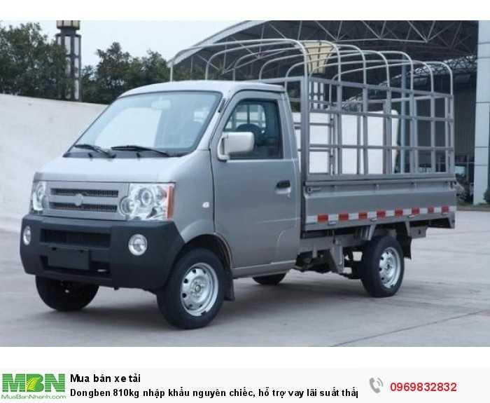 Dongben 810kg nhập khẩu nguyên chiếc,  hỗ trợ vay lãi suất thấp