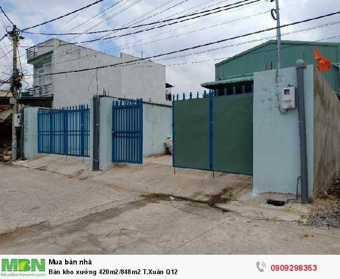 Bán kho xưởng 420m2/848m2 T.Xuân Q12