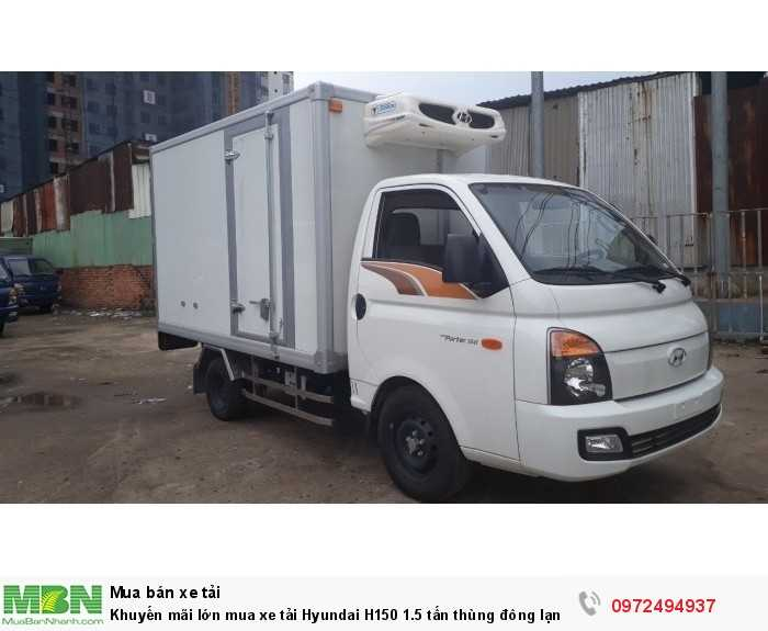 Mua xe tải Hyundai H150 1.5 tấn thùng đông lạnh - GỌI 0972494937 (24/24)