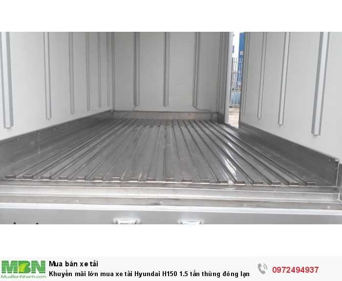 Khuyến mãi lớn mua xe tải Hyundai H150 1.5 tấn thùng đông lạnh