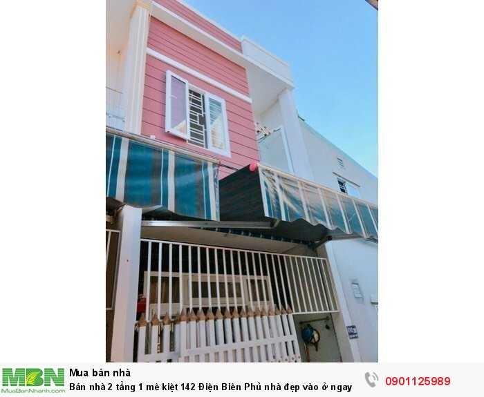 Bán nhà 2 tầng 1 mê kiệt 142 Điện Biên Phủ nhà đẹp vào ở ngay
