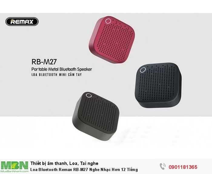 Loa Bluetooth Mini Remax RB-M27 Công suất 5W. Vỏ hợp kim sang trọng, bền chắc với thiết kế nhỏ gọn, tinh xảo0
