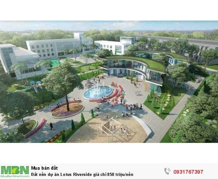 Đất nền dự án Lotus Riverside giá chỉ 850 triệu/nền