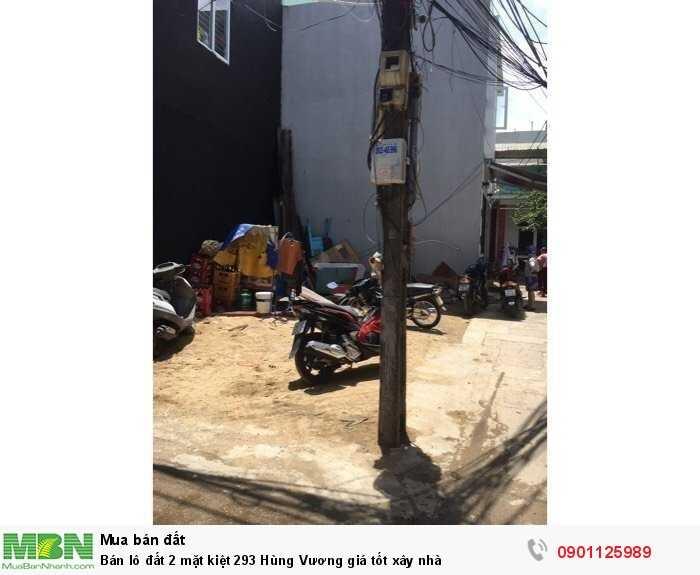 Bán lô đất 2 mặt kiệt 293 Hùng Vương giá tốt xây nhà