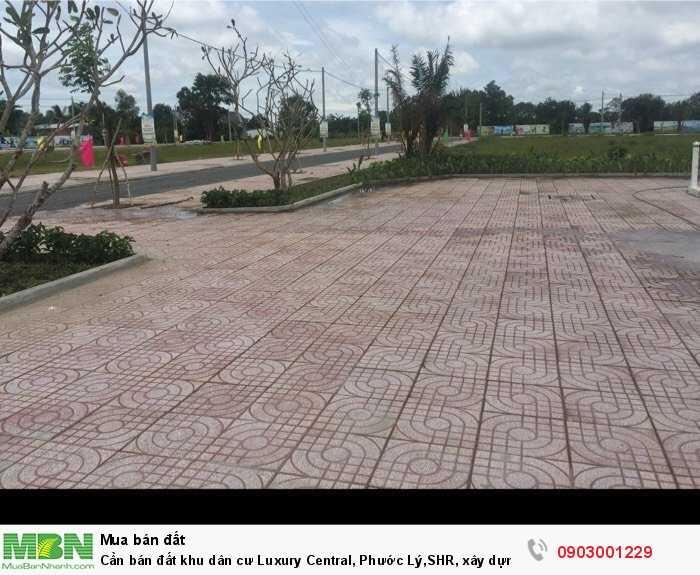 Cần bán đất khu dân cư Luxury Central, Phước Lý,SHR, xây dựng tự do