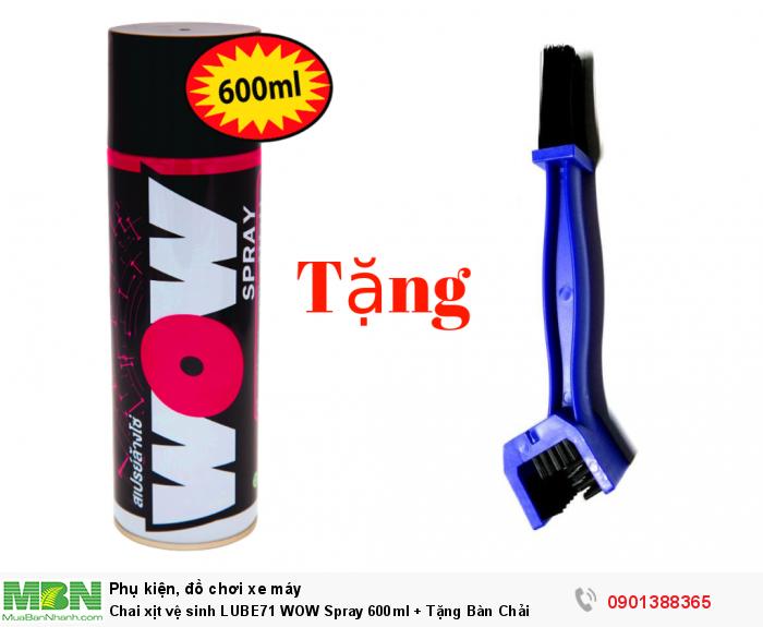 Chai xịt vệ sinh LUBE71 WOW Spray 600ml + Tặng Bàn Chải