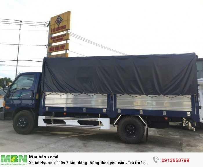 Xe tải Hyundai 110s 7 tấn, đóng thùng theo yêu cầu - Trả trước 100 triệu giao luôn xe 2