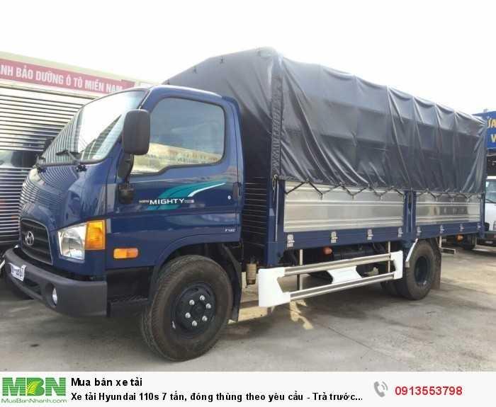 Xe tải Hyundai 110s 7 tấn, đóng thùng theo yêu cầu - Trả trước 100 triệu giao luôn xe 4
