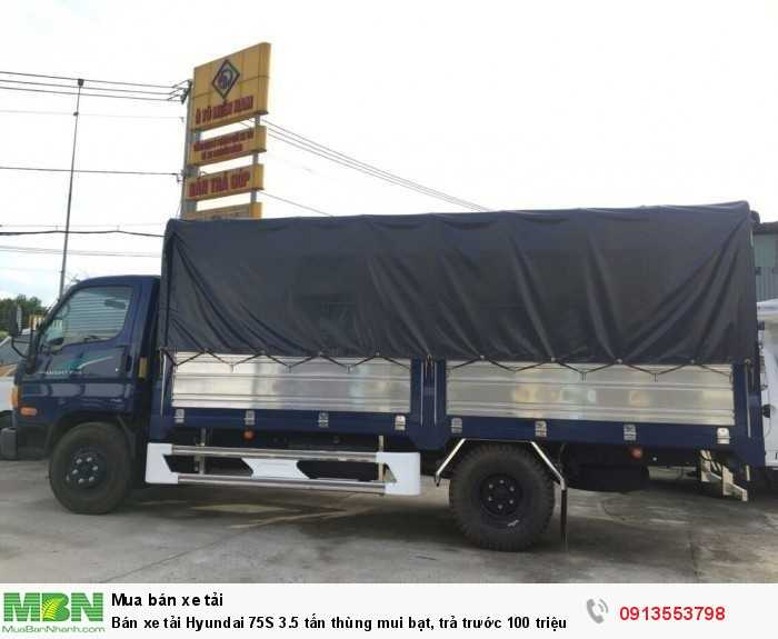 Khuyến mãi mua xe tải Hyundai 75S 3.5 tấn thùng mui bạt, trả trước 100 triệu giao luôn xe - Gọi 0913553798 (Mr Thi 24/24)