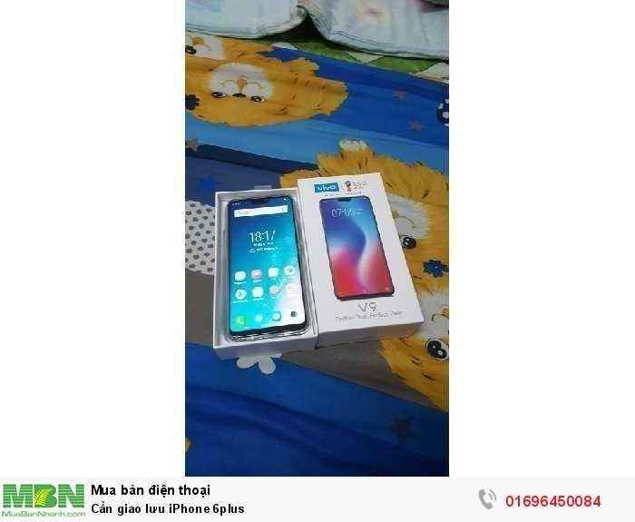 Cần giao lưu iPhone 6plus0