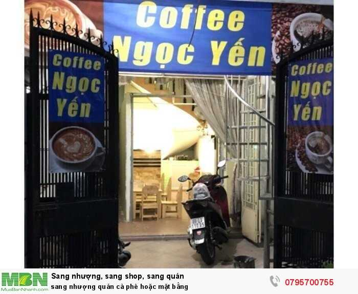 Sang nhượng quán cà phê hoặc mặt bằng