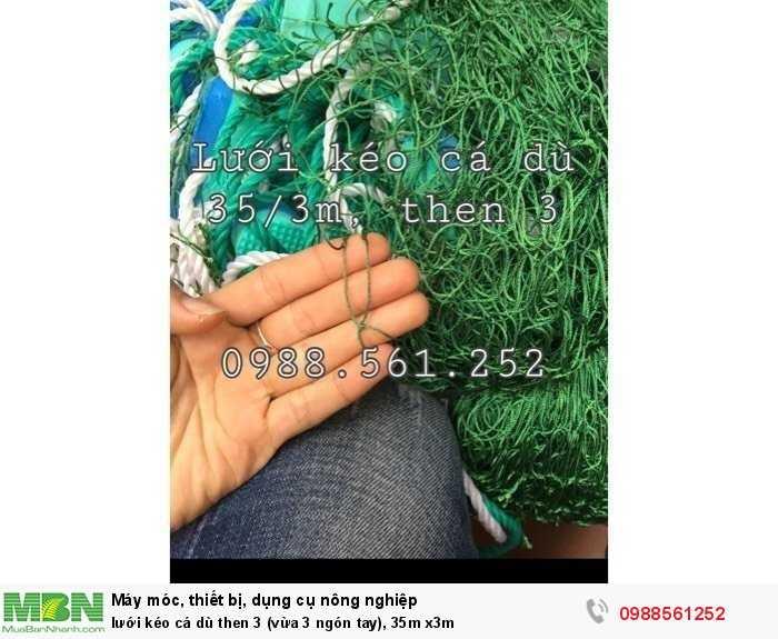 Lưới kéo cá dù then 3 (vừa 3 ngón tay), 35m x3m1