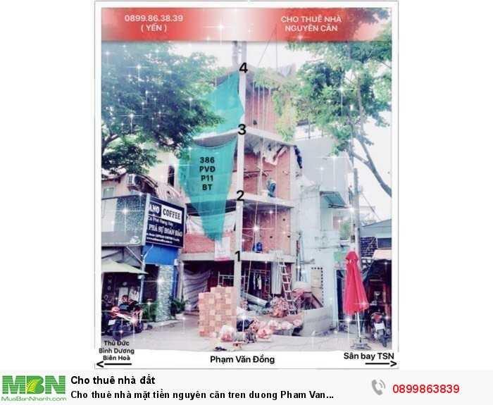 Cho thuê nhà mặt tiền nguyên căn tren duong Phạm Văn Đồng, p11,Bình Thạnh