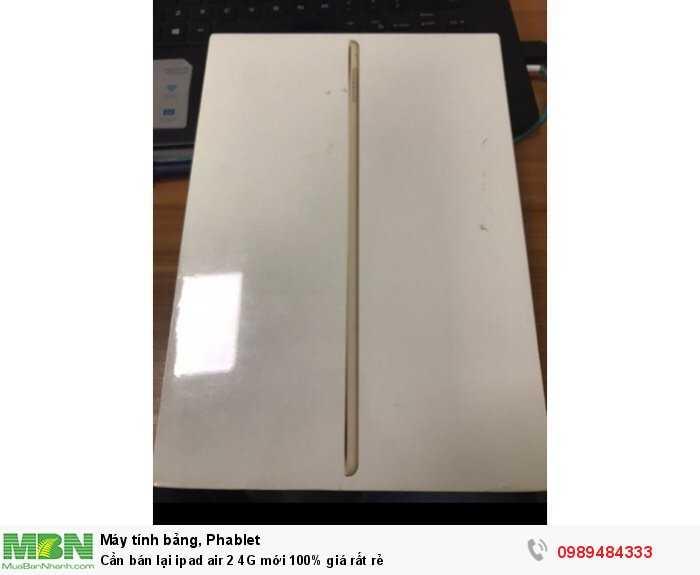 Cần bán lại ipad air 2 4G mới 100% giá rất rẻ0