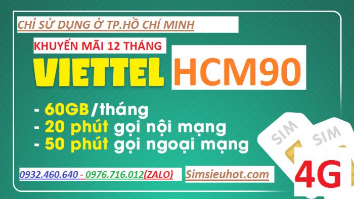 SIM 4G Viettel HCM90 Tặng 62GB/Tháng Và Miễn Phí Phút Gọi [HCM ONLY]0