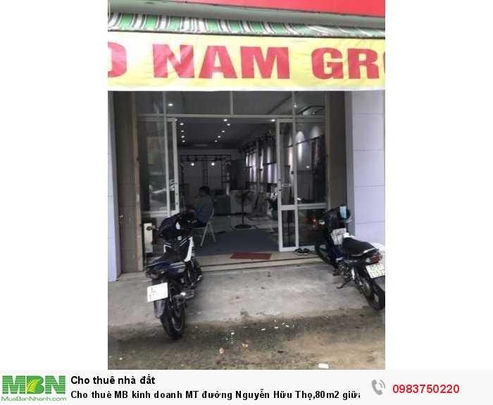 Cho thuê MB kinh doanh MT đường Nguyễn Hữu Thọ,80m2 giữa đường Duy tân và Trưng Nữ Vương