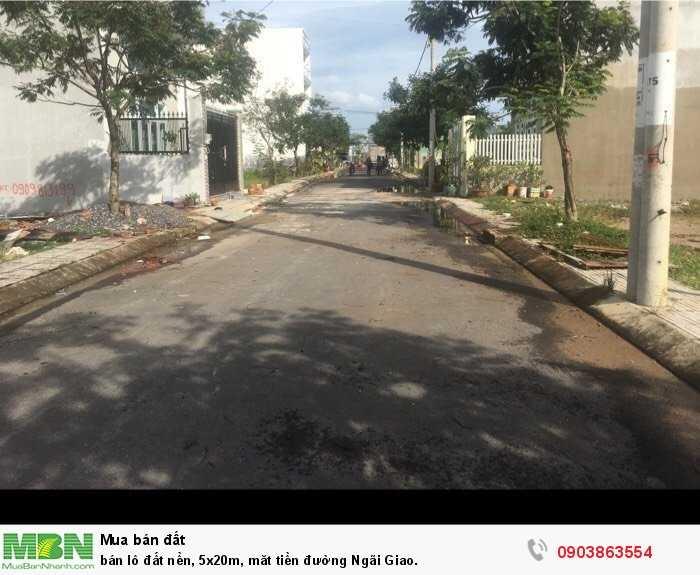Bán lô đất nền, 5x20m, măt tiền đường Ngãi Giao.