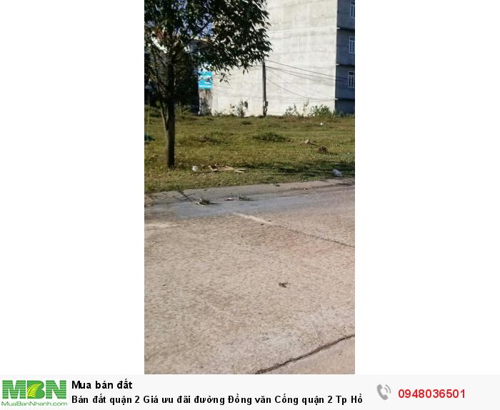 Bán đất quận 2 Giá ưu đãi đường Đồng văn Cống quận 2 Tp Hồ Chí Minh diện tích 90m2