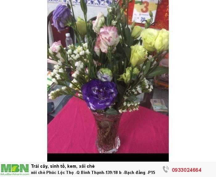 Xôi chè Phúc Lộc Thọ -Q Bình Thạnh-139/18 b -Bạch Đằng -P15