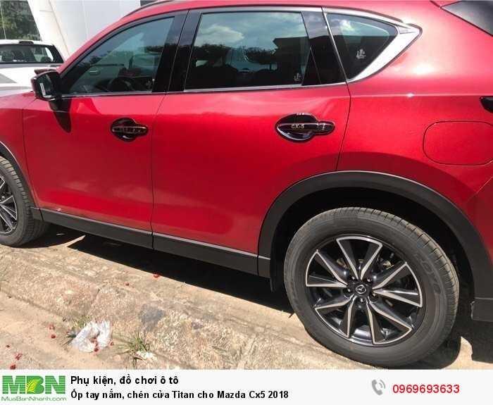 Ốp tay nắm, chén cửa Titan cho Mazda Cx5 2018