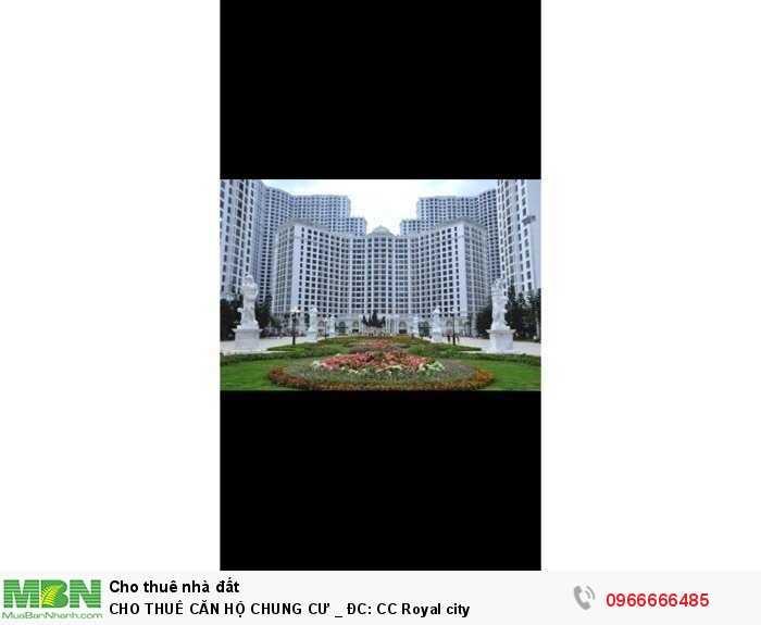 Cho Thuê Căn Hộ Chung Cư _ Đc: Cc Royal City