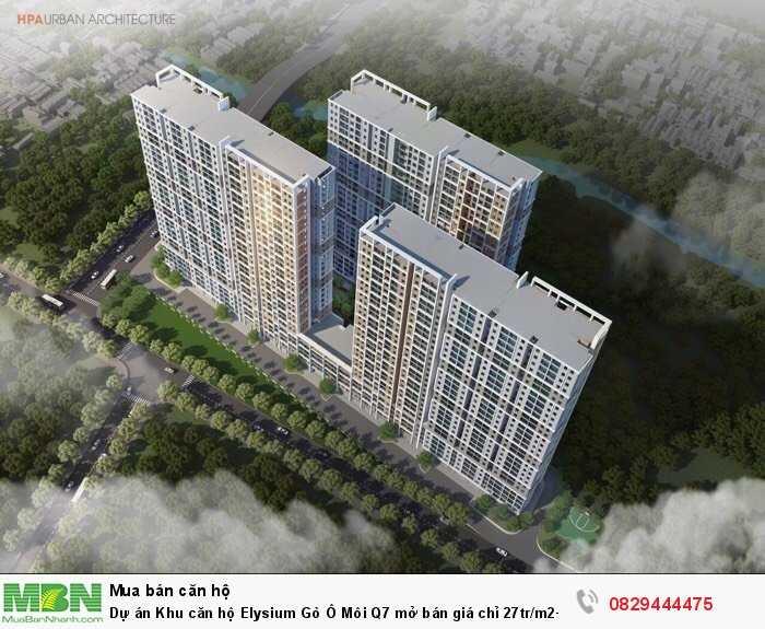 Dự án Khu căn hộ Elysium Gò Ô Môi Q7 mở bán  + Ck 10%