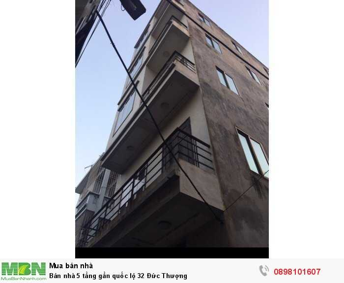 Bán nhà 5 tầng gần quốc lộ 32 Đức Thượng