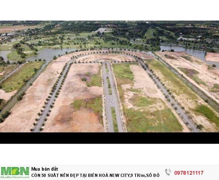 Còn 50 Suất Nền Đẹp Tại Biên Hoà New City, Sổ Đỏ Trao Tay, Gần Sân Bay Long Thành