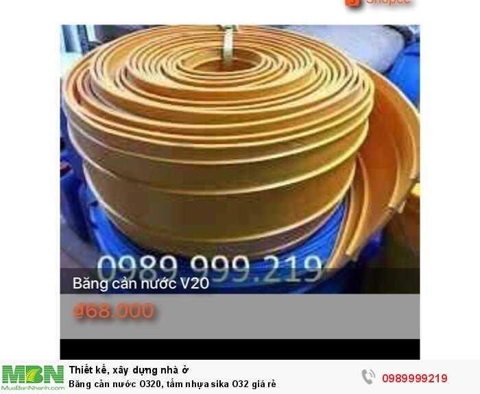 Băng cản nước O320, tấm nhựa sika O32 giá rẻ