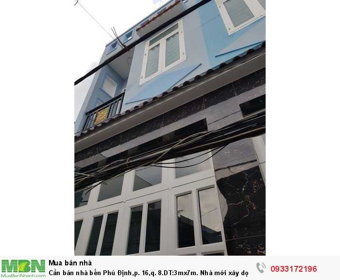 Cần bán nhà bến Phú Định,p. 16,q. 8.DT:3mx7m. Nhà mới xây dọn vào ở ngay