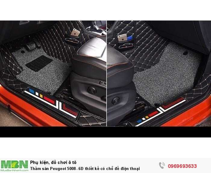 Thảm sàn Peugeot 5008- 6D thiết kế có chỗ để điện thoại