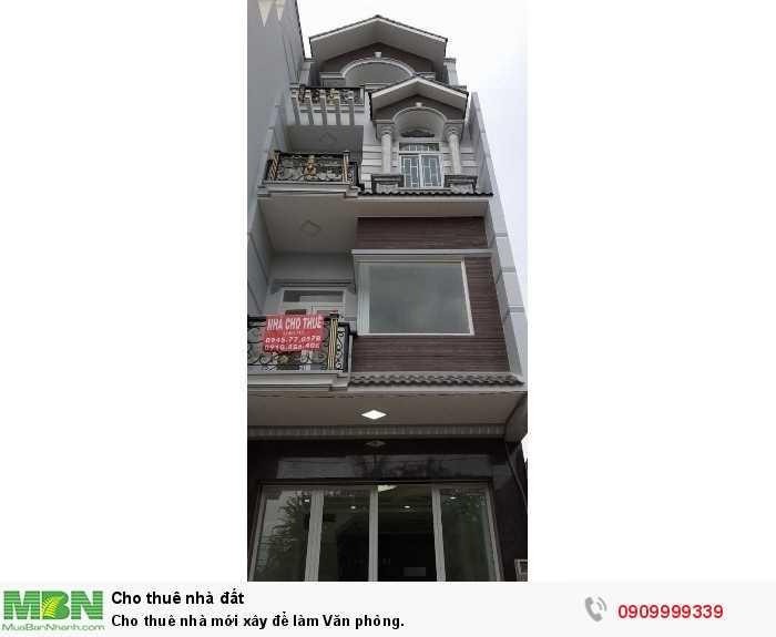 Cho thuê nhà mới xây để làm Văn phòng.
