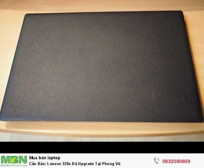 Cần Bán: Lenovo 320s Đã Upgrade Tại Phong Vũ0