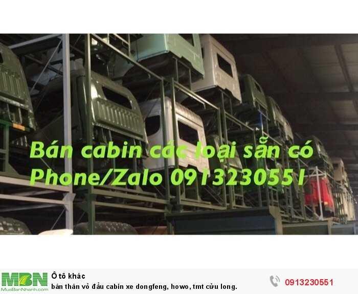 Bán Thân Vỏ Đầu Cabin Xe Dongfeng, Howo, Tmt Cửu Long.