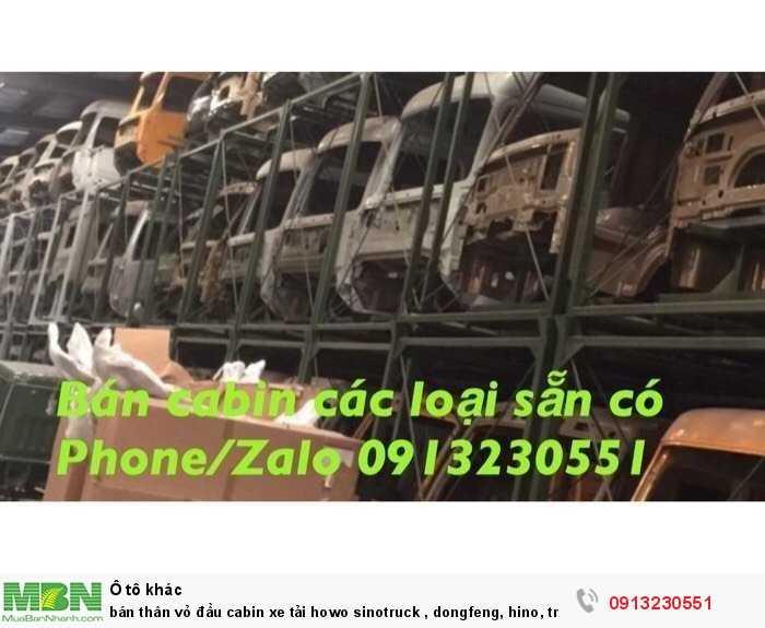 bán thân vỏ đầu cabin xe tải howo sinotruck , dongfeng, hino, tmt cuu long, trường giang, jac, vinaxuki, isuzu, hino.