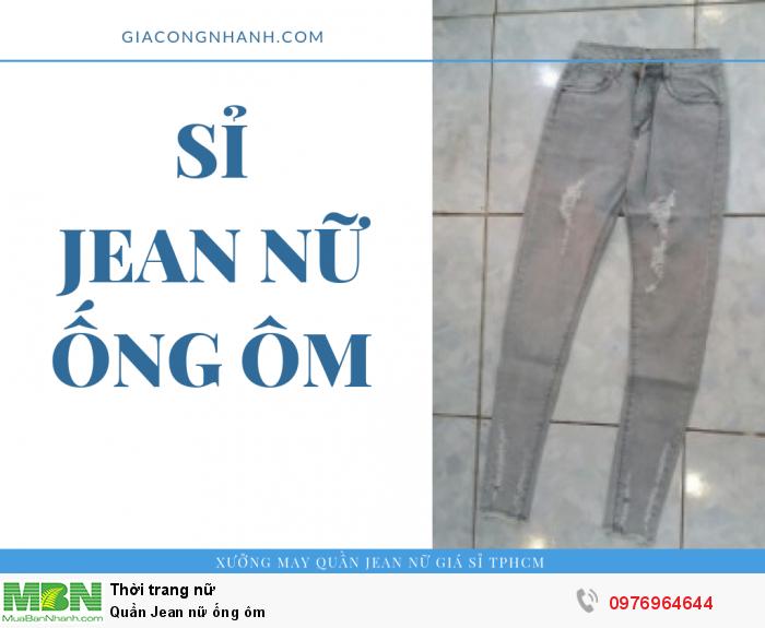 Xưởng sỉ Jean nữ ống ôm - bỏ sỉ từ 20 sản phẩm/mẫu0