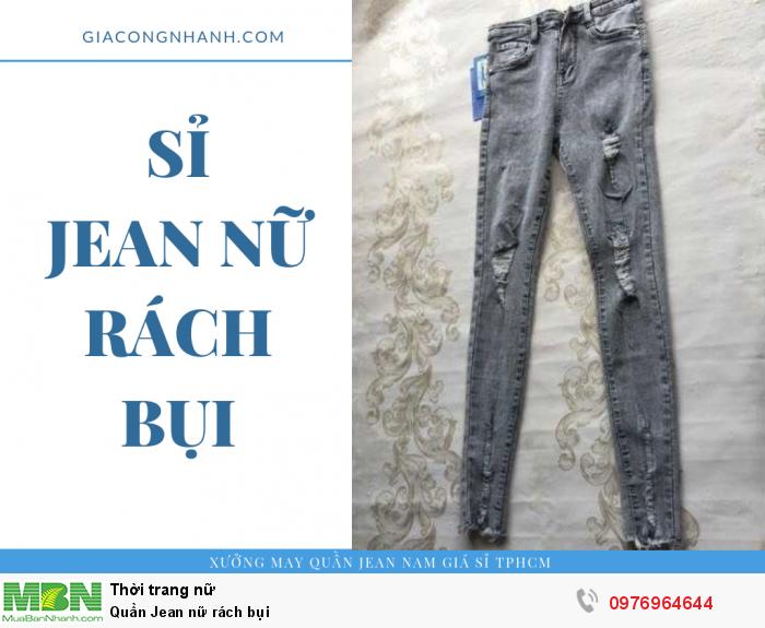 Chuyên sỉ quần Jean nữ rách bụi - số lượng sỉ từ 20 sản phẩm/mẫu4