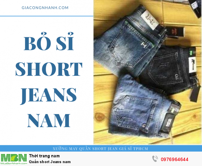 Nhận bỏ sỉ Short Jeans nam giá sỉ toàn quốc