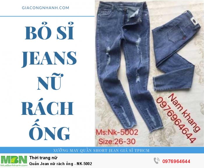 Xưởng chuyên sỉ quần Jean nữ rách ống, mài rách0