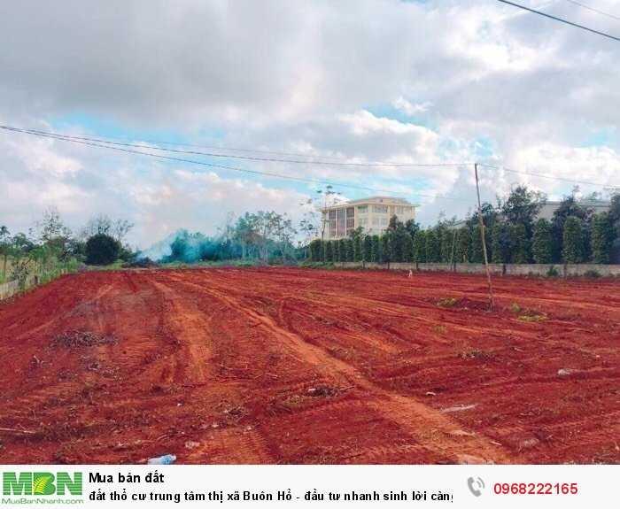 Đất thổ cư trung tâm thị xã Buôn Hồ - đầu tư nhanh sinh lời càng tốt.