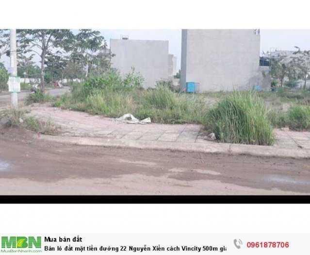Bán lô đất mặt tiền đường 22 Nguyễn Xiển cách Vincity 500m