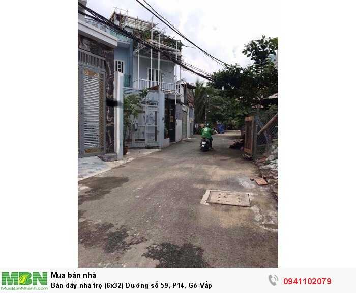 Bán dãy nhà trọ (6x32) Đường số 59, P14, Gò Vấp