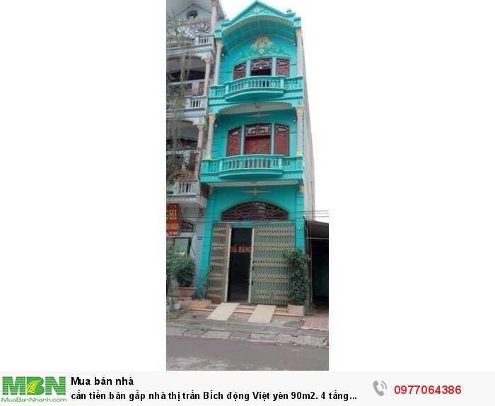 Cần tiền bán gấp nhà thị trấn Bích động Việt yên 90m2. 4 tầng