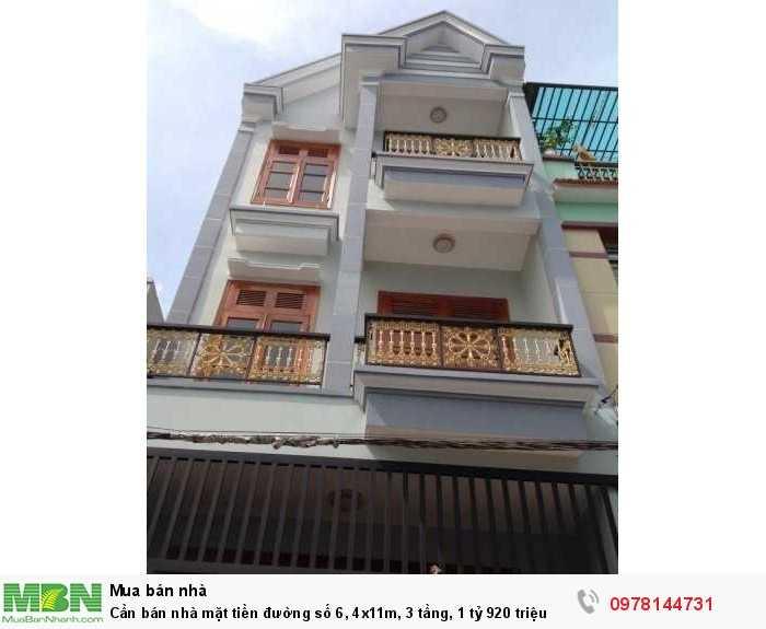 Cần bán nhà mặt tiền đường số 6, 4x11m, 3 tầng, 1 tỷ 920 triệu