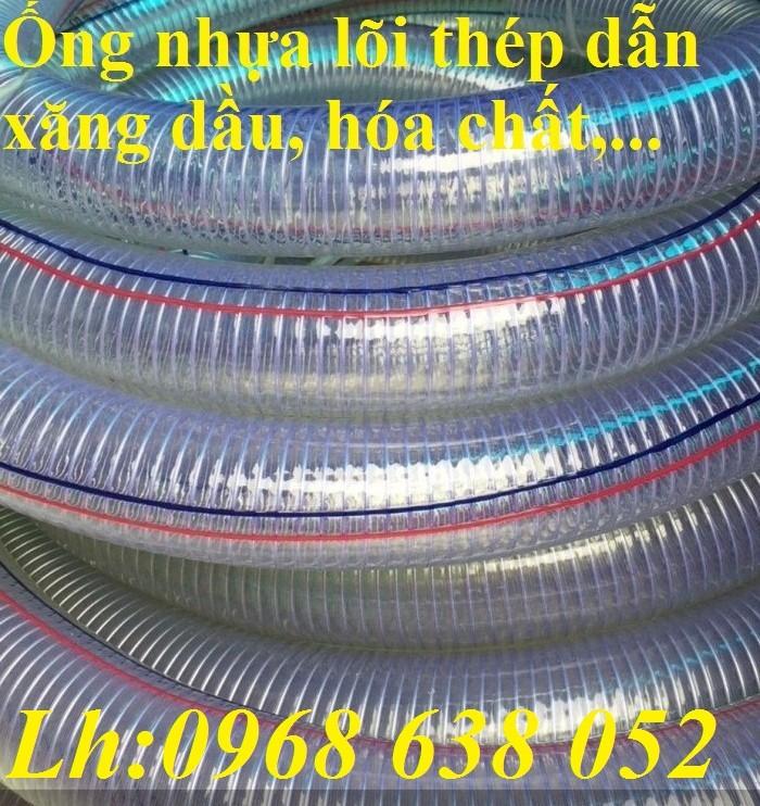 Ống PVC lõi thép(kẽm) hút hóa chất D20, D25, D27, D32, D34, D38, D40, D42, D48, D50, D60, D76, D905